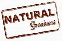Natural Greadness
